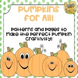 Pumpkin Craftivity - Easy Writing Activity - So cute for October! PreK - 5