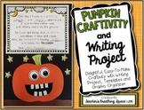 Pumpkin Craftivity --- Fun Pumpkin Writing Project with Craftivity
