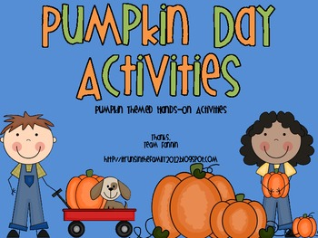 Pumpkin Day Activities: Pumpkin Themed Hands-On Activities