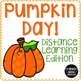 Pumpkin Day Distance Learning