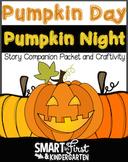 Pumpkin Day, Pumpkin Night Packet and Craftivity