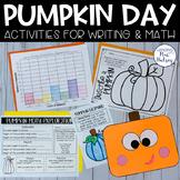 Pumpkin Day: Writing and Math Activities