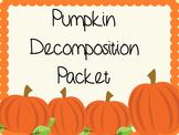 Pumpkin Decomposition Packet