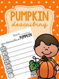 Pumpkin Describing Freebie