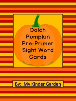 Pumpkin Dolch Pre-Primer Sight Word Flashcards and Posters