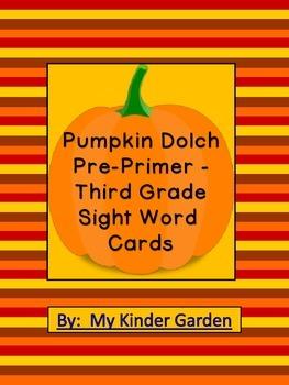 Pumpkin Dolch Pre-Primer - Third Grade Sight Word Flashcar