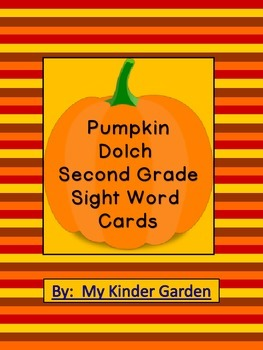 Pumpkin Dolch Second Grade Sight Word Flashcards and Posters