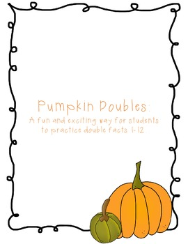 Pumpkin Doubles-Doubles Fact Practice