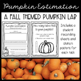 Pumpkin Estimation A Fall Themed Lab