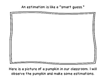 Pumpkin Estimations and Predictions Booklet: Early Math or Science Activity