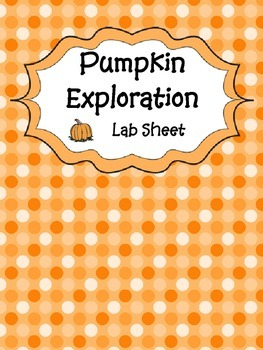 Pumpkin Exploration Lab Sheet - For Fall, Autumn, Hallowee