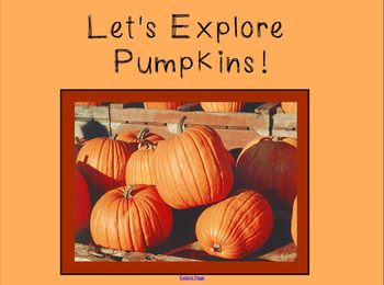 Pumpkin Exploration for the Smart Board