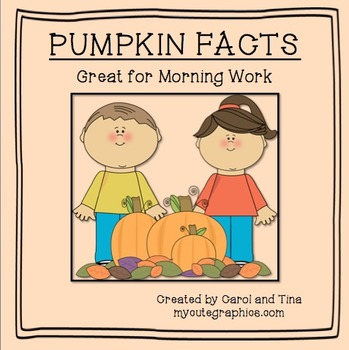 Pumpkin Facts: Great for Morning Work