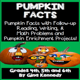 Pumpkin Facts and Follow-Up Language Arts and Math Projects