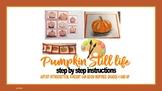 Pumpkin Fall Sketch Oil Pastels Kids art Project Lesson Artist Still life