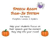 Pumpkin/Fall Themed Speech Room Sign-In System