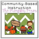 Pumpkin Farm Field Trip [Community-Based Instruction]