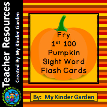 Pumpkin Fry First 100 Words Sight Word Flashcards and Posters