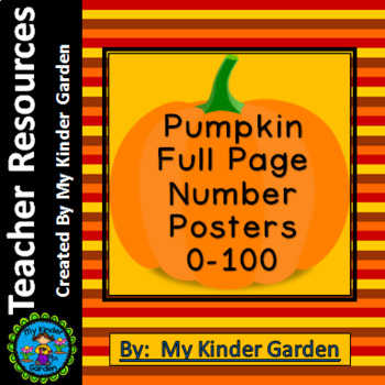 Pumpkin Math Full Page Number Posters 0-100