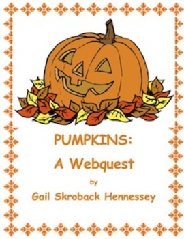 Pumpkins! A Webquest