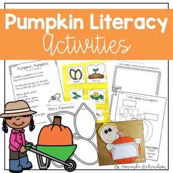 Pumpkins Unit: Literacy Activities