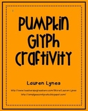 Pumpkin Glyph Craftivity!