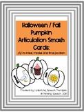 Pumpkin Halloween Fall Smash Card Articulation /S/ Sounds