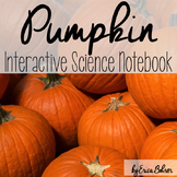 Pumpkin Interactive Science Notebook