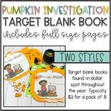 Pumpkin Investigation Target Blank Books