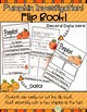 Pumpkin Investigation Flip Book; Science Experiment, Predicting and Measuring