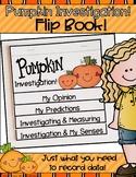 Pumpkin Investigation Flip Book; Science Experiment, Predicting and Measuring