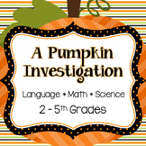 Pumpkin Investigation! (Language*Science*Math)