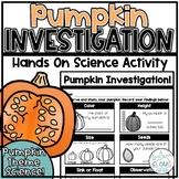 Pumpkin Investigation {*NO PREP* Hands on Science Sheet}