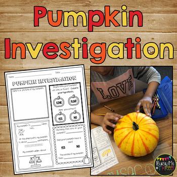 Pumpkin Investigation Sheet, Pumpkin Measurement Lab {Grades 1, 2, & 3 } Science