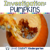 Pumpkin Unit: Investigation, Close Read, Literacy, Science