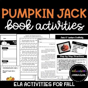 Pumpkin Jack Book Companion: ELA, Science, and Art Activities
