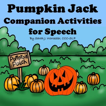 Pumpkin Jack Companion Activities for Speech and Language
