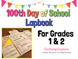 100th Day of School Math and Literacy Lapbook and Minibooks