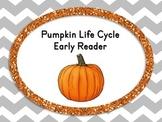 Pumpkin Life Cycle Early Reader Book
