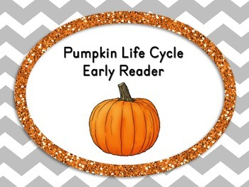 Pumpkin Life Cycle Early Reader Book