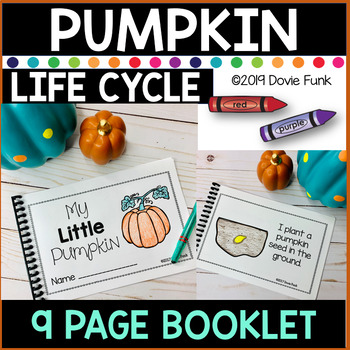 Pumpkin Life Cycle - Emergent Reader  Booklet and Posters PreK Kindergarten