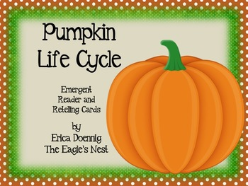 Pumpkin Life Cycle Emergent Reader and Retelling Cards