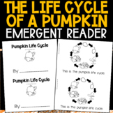 Pumpkin Life Cycle Emergent Reader for Guided Reading