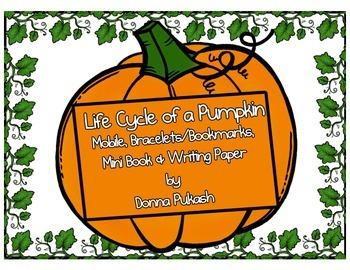 Pumpkin Life Cycle- Mobile, bracelets-bookmarks, mini book, writing paper