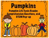 Pumpkin Life Cycle Reader, Comprehension and STEM Pop-up!