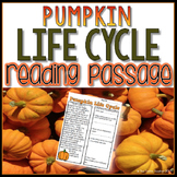 Pumpkin Life Cycle Reading Passage