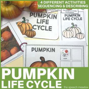 Pumpkin Life Cycle, Sequencing, and Describing
