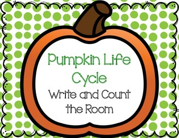 Pumpkin Life Cycle Write and Count the Room