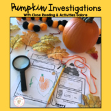 Pumpkin Life Cycle Close Reading & Investigations