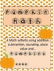 Pumpkin Math-Addition, Subtraction, & Rounding Activity